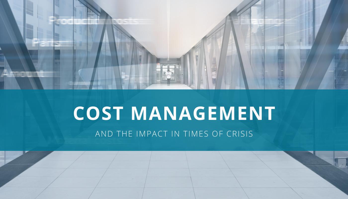 Visual Kostenmanagement und die Auswirkungen in Krisenzeiten.